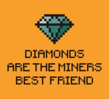 Diamonds are the miners best friend 1 (colored) by hardwear