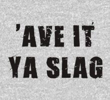 ave it ya slag by red-rawlo