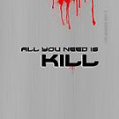 All you need is Kill ipad_Cover by ANDIBLAIR