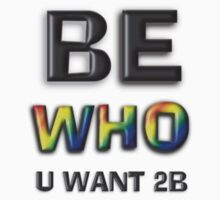 Be Who You Want To Be! Freedom Message: Discrete Black by Swedos-Artistic