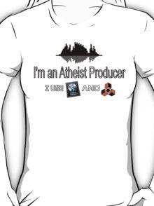 "Atheist Producer (White) - ""I use Logic and Reason"" T-Shirt"