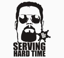 Serving Hard Time - Big Boss Man by calzo