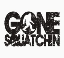 Gone Squatchin by avdesigns