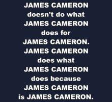 James Cameron is James Cameron by MrKroli