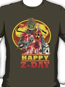 Happy Z-Day T-Shirt