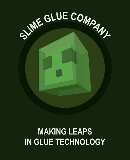 Making Leaps In Glue Technology by UrLogicFails