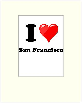 I Heart / Love San Francisco by HighDesign