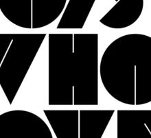 I Love Boys Who Love EDM (Electronic Dance Music) [light] Sticker