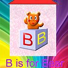 B is for Bear &amp; Box  by Dennis Melling