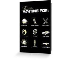 Still Waiting - V1 Greeting Card