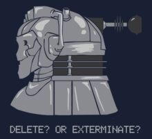 Delete or Exterminate? by evcjones