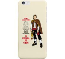 A Fistful of Grog iPhone Case/Skin