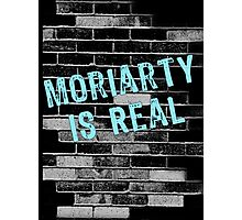 Moriarty is Real Graffiti  Photographic Print