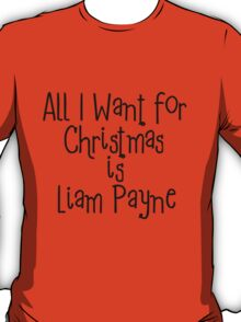 All I want for Christmas is Liam Payne T-Shirt