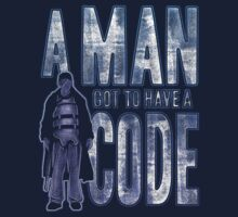A Man Got To Have A Code by JoeAngelillo