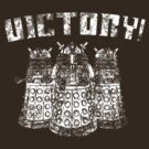 Daleks VICTORY! by HighDesign
