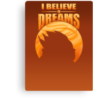 I Believe In Dreams Canvas Print