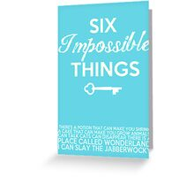 Impossible Things Greeting Card