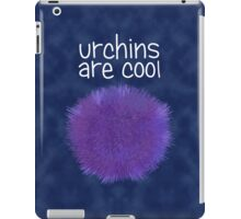 Urchins Are Cool iPad Case/Skin