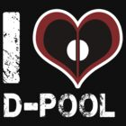 I Heart D-POOL (variant) by Kallian