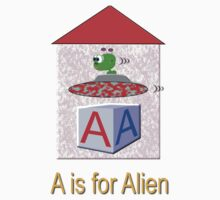 A is for Alien Play Brick T-shirt by Dennis Melling