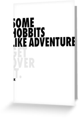 Some Hobbits Like Adventure...V1 by ShubhangiK
