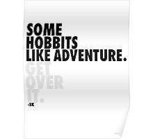 Some Hobbits Like Adventure...V1 Poster