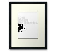 Some Hobbits Like Adventure...V2 Framed Print