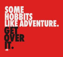 Some Hobbits Like Adventure...V2 T-Shirt