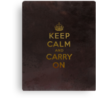 Keep Calm and Carry One Grunge Dark Brown Background Canvas Print