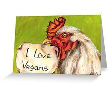 I Love Vegans! Greeting Card