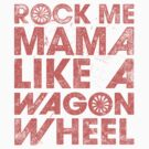 Rock Me Mama (Vintage) by Look Human