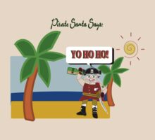 Pirate Santa says Yo Ho Ho by Weber Consulting