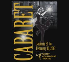 Cabaret T-Shirt @ Whitby Courthouse Theatre 2013 T-Shirt