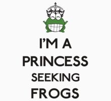 I'm a princess seeking frogs by GraceMostrens