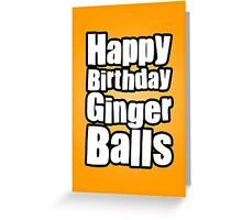 Happy Birthday Ginger Balls Greeting Card