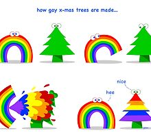 how gay x-mas trees are made. by rainergalea