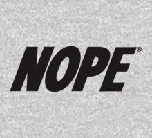 NOPE by mediocritees