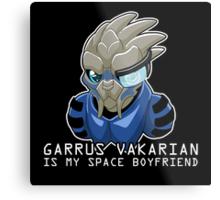 Garrus Is My Space Boyfriend Metal Print