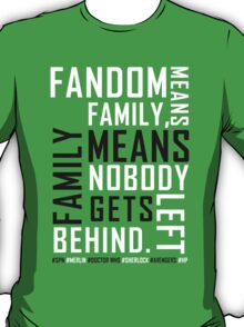 fandom. T-Shirt