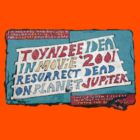 Toynbee and Resurrect Dead and Planet Jupiter by hoplessmufasa