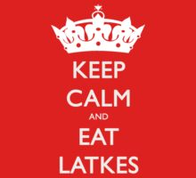 Keep Calm and Eat Latkes Hanukah Shirt by TheSmile