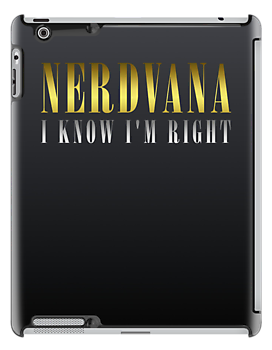 NerdVana - I'm Right! by amanoxford