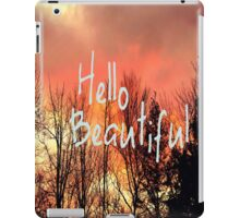Hello Beautiful  iPad Case/Skin