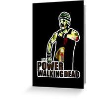 The Power Walking Dead (on Black) [ iPad / iPhone / iPod Case   Tshirt   Print ] Greeting Card