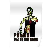 The Power Walking Dead (on White) [ iPad / iPhone / iPod Case | Tshirt | Print ] Poster