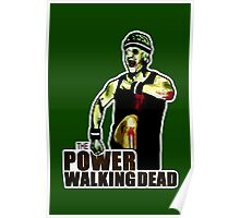 The Power Walking Dead (on Green) [ iPad / iPhone / iPod Case | Tshirt | Print ] Poster