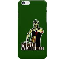The Power Walking Dead (on Green) [ iPad / iPhone / iPod Case | Tshirt | Print ] iPhone Case/Skin