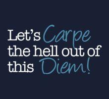 Carpe Diem! by Ali B