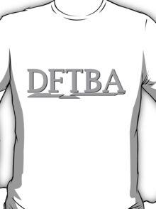 DFTBA (Grey) T-Shirt